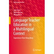 Language Teacher Education in a Multilingual Context - eBook