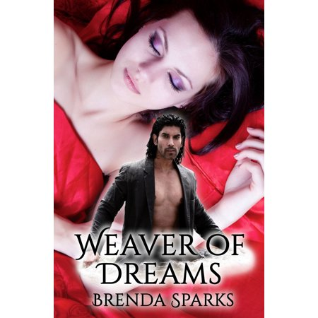 Weaver of Dreams - eBook - Dream Weavers
