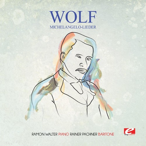 Wolf - Michelangelo-Lieder [CD]