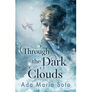 Through the Dark Clouds - eBook