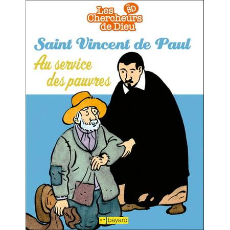 Saint vincent de Paul, au service des pauvres -