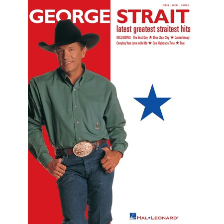 George Form By Songbook (George Strait - Latest Greatest Straitest Hits (Songbook) - eBook )