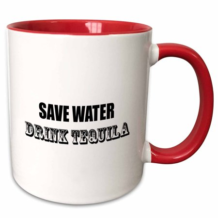3dRose SAVE WATER DRINK TEQUILA - Two Tone Red Mug, 11-ounce - Halloween Tequila Drinks