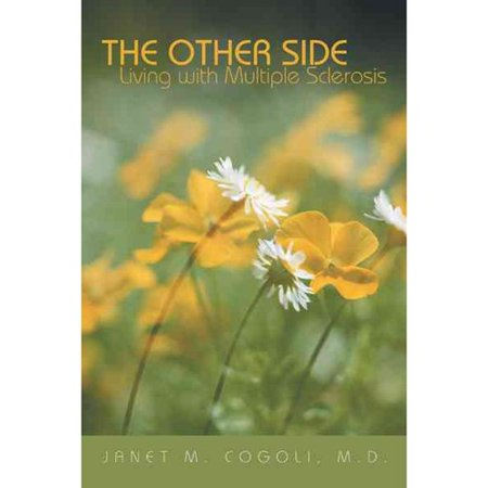 The Other Side  Living With Multiple Sclerosis