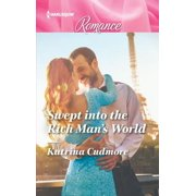 Swept into the Rich Man's World - eBook