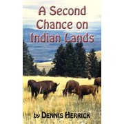 A Second Chance on Indian Lands - eBook