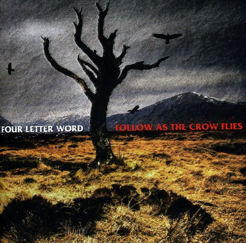 Four Letter Word - Follow as the Crow Flies [CD]