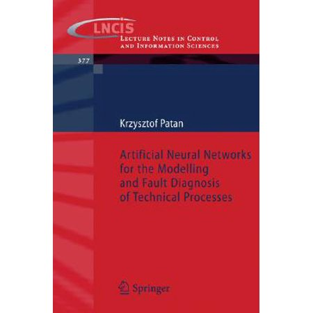 Artificial Neural Networks for the Modelling and Fault Diagnosis of Technical