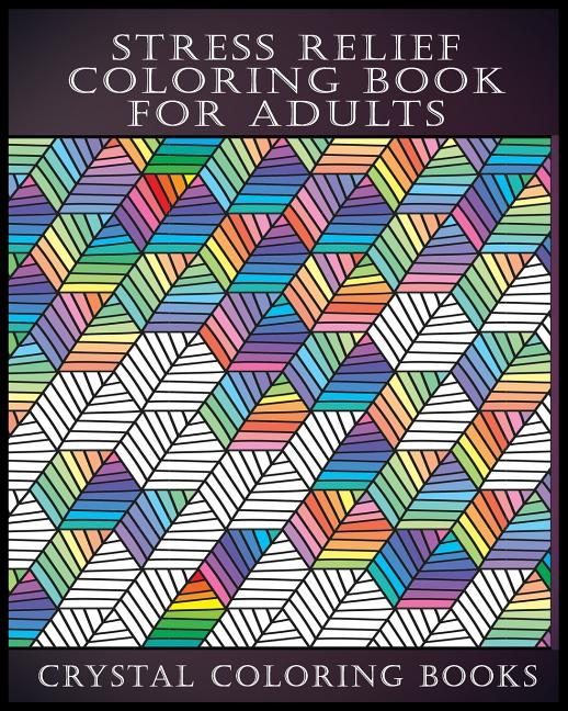 Pattern: Stress Relief Coloring Book For Adults (Series #7) (Paperback) -  Walmart.com - Walmart.com