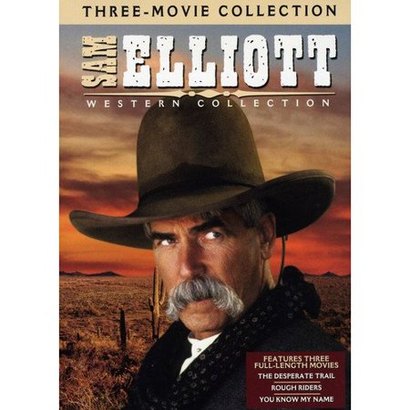 Sam Elliott Western Collection  The Desperate Trail   Rough Riders   You Know My Name  Full Frame
