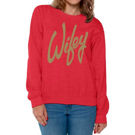 Awkward Styles Best Wife Gifts Anniversary Gift for Women Gold Crewneck for Women Wifey Crewneck Valentine's Day Gifts for Wife Cute Wife Sweater Wifey Crewneck for Girlfriend Love Gifts for Her