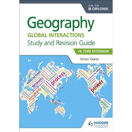 Hl Core - Geography for the IB Diploma Study and Revision Guide HL Core Extension - eBook