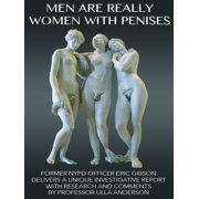 Men are Really Women with Penises - eBook