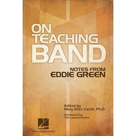 Teaching Band (On Teaching Band: Notes from Eddie)