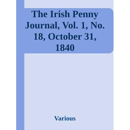 The Irish Penny Journal, Vol. 1, No. 18, October 31, 1840 - eBook - Day History October 31 Halloween