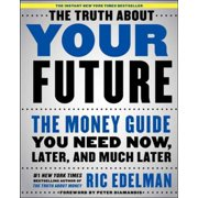 The Truth About Your Future - eBook