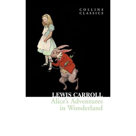 Collins Classics: Alice's Adventures in Wonderland (Collins Classics) (Paperback) - Halloween In Fort Collins 2017