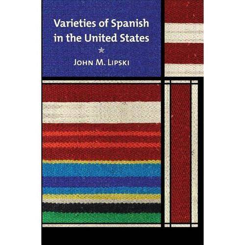 Varieties of Spanish in the United States
