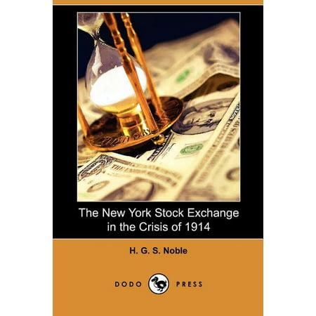 The New York Stock Exchange in the Crisis of 1914 (Dodo Press)