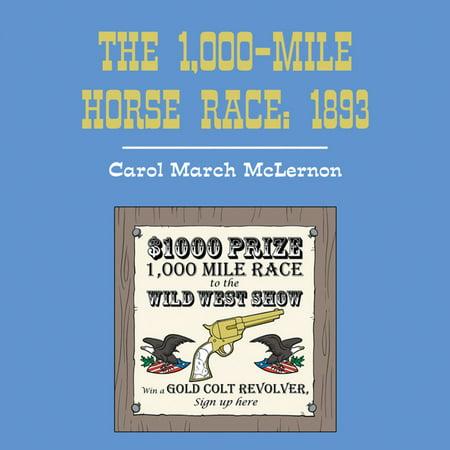The 1,000-Mile Horse Race: 1893 - eBook](Race Horse Accessories)