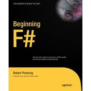 Expert's Voice in .NET: Beginning F# (Paperback)