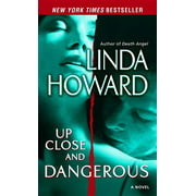 Up Close and Dangerous : A Novel