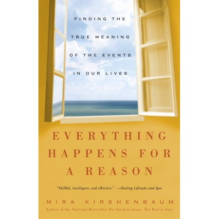 Everything Happens for a Reason : Finding the True Meaning of the Events in Our Lives - True Meaning Halloween History