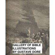 The Dore Bible Gallery (Illustrated) - eBook