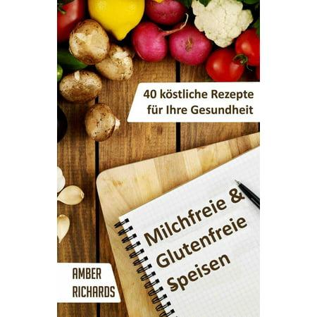 Milchfreie & Glutenfreie Speisen: 40 köstliche Rezepte für Ihre Gesundheit - eBook](Halloween Rezepte Kinderparty)