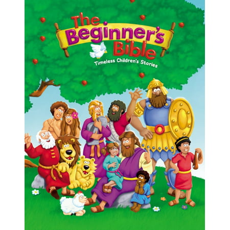 The Beginner's Bible: Timeless Children's Stories (Hardcover) - Bible Crafts For Kids