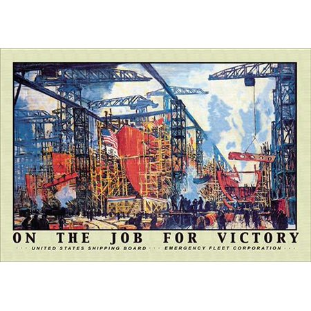 A busy shipyard feverishly creates ships for the war effort  ON THE JOB FOR VICTORY was painted by  Jonas Lie  The original was a very large poster measuring 38 x 56 issued by the United States shippi - Home Original Issue