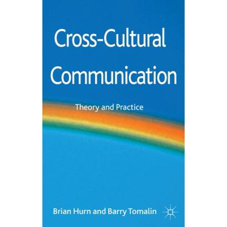 Cross-Cultural Communication : Theory and Practice