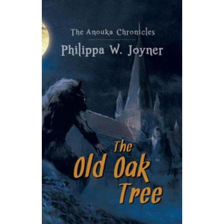 Old Oak Rum (Anouka Chronicles: The Old Oak Tree - eBook )