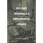 Mil. Tribunals & Pres. Power (Pb) (Paperback)