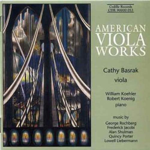 Cathy Basrak American Viola Works [CD] by