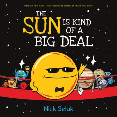 Deal of the Day - The Sun Is Kind of a Big Deal (Hardcover)