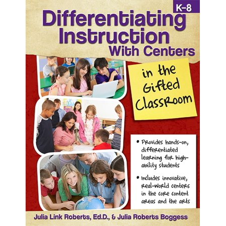 Differentiating Instruction with Centers in the Gifted Classroom - eBook