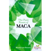 The Pure Power of Maca - eBook