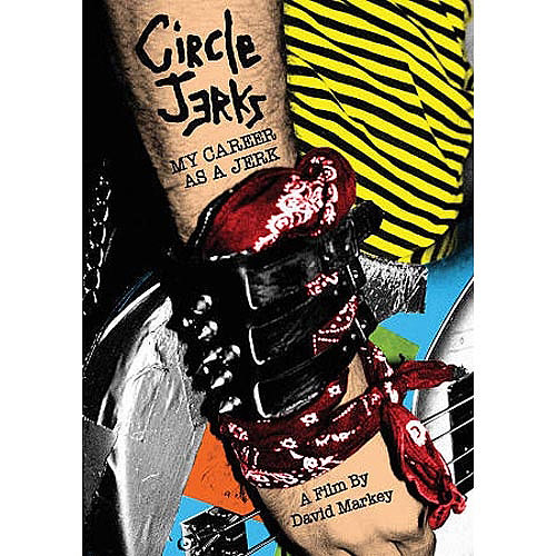 Circle Jerks: My Career As A Jerk