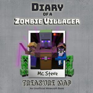 Diary of a Minecraft Zombie Villager Book 4: Treasure Map (An Unofficial Minecraft Diary Book) - Audiobook - Halloween Map Minecraft Pe
