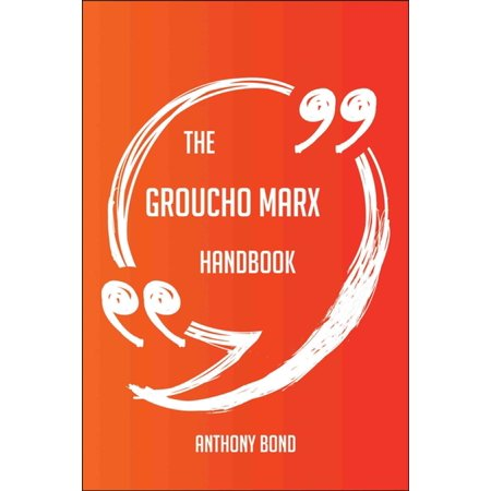 The Groucho Marx Handbook - Everything You Need To Know About Groucho Marx - eBook - Groucho Marx Glasses