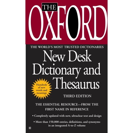 The Oxford New Desk Dictionary and Thesaurus : Third Edition
