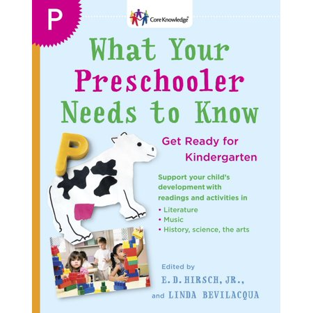 What Your Preschooler Needs to Know : Get Ready for Kindergarten