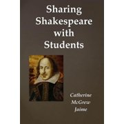 Sharing Shakespeare With Students - eBook