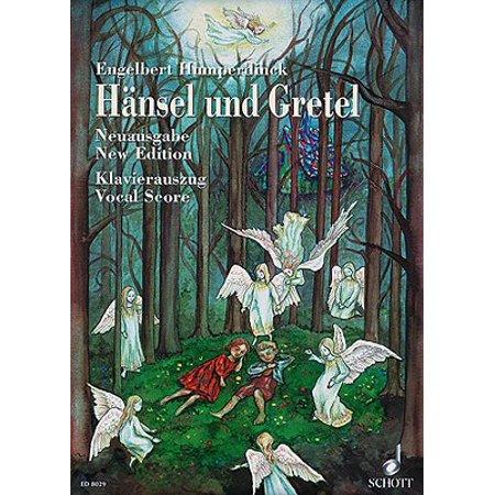 Hansel Und Gretel : Fairy-Tale Opera in Three