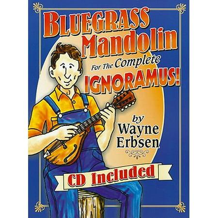 Bluegrass Mandolin for the Complete Ignoramus! ()
