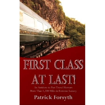 First Class At Last! - eBook