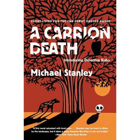 A Carrion Death: Introducing Detective Kubu by