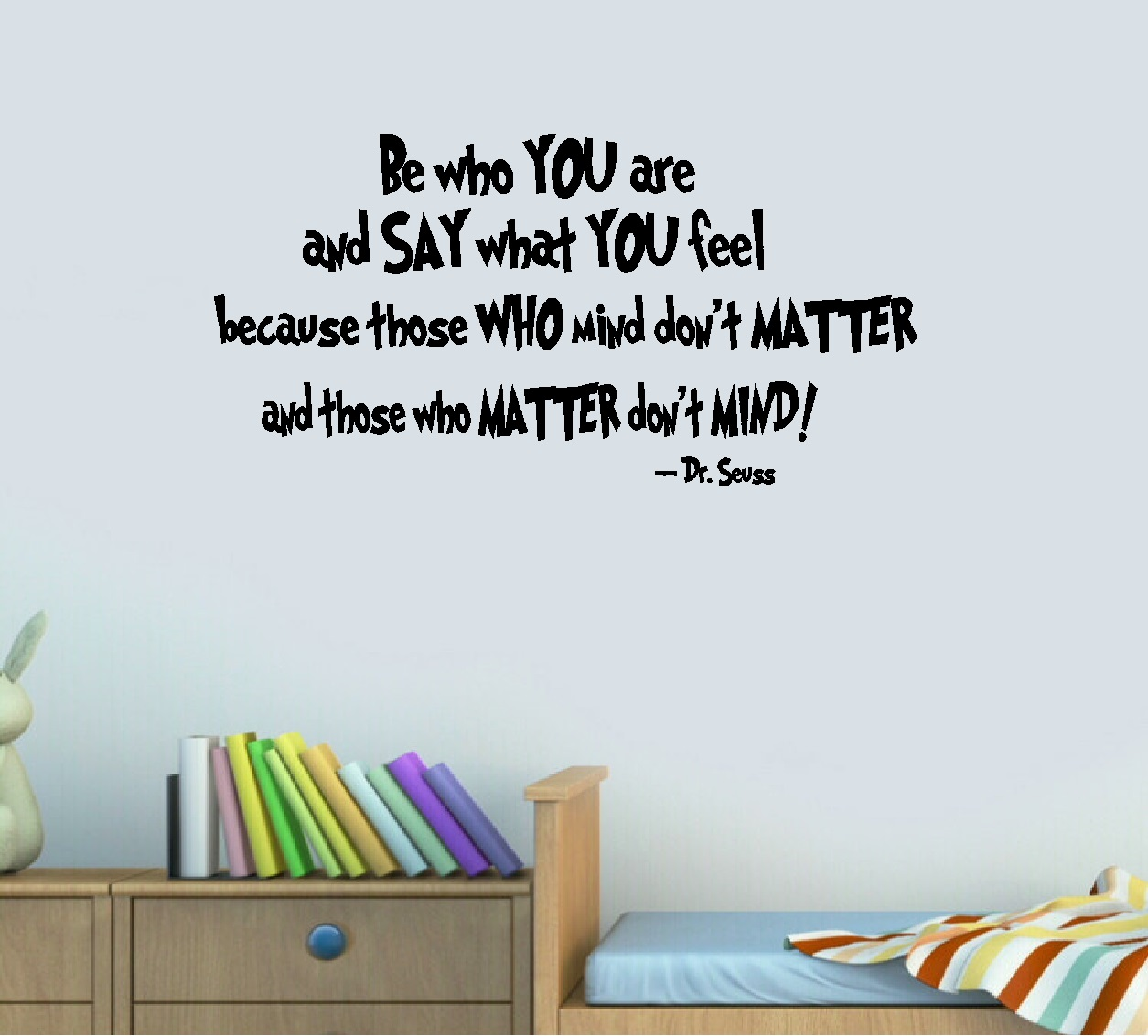 "Decal ~ Be who you are: Dr. Seuss Theme, Children Wall Decal 13"" x 26"""