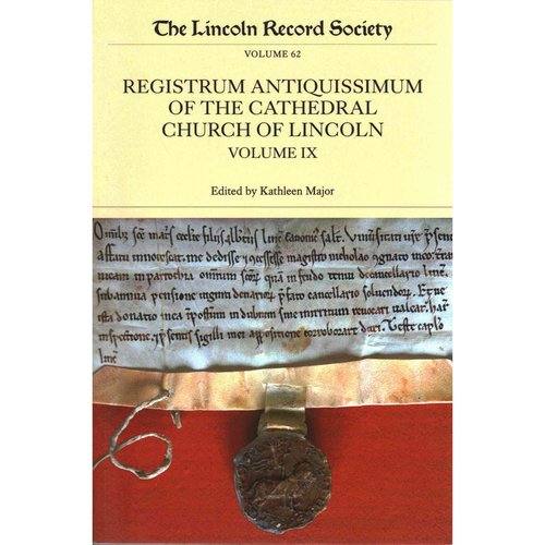 The Registrum Antiquissimum of the Cathedral Church of Lincoln
